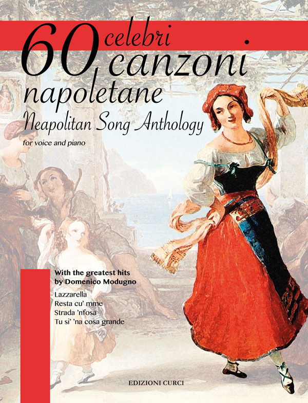 60 celebri canzoni napoletane - Neapolitan Song Anthology