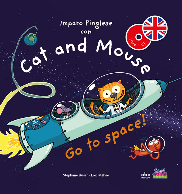 Imparo l'inglese con Cat and Mouse - Go to space!