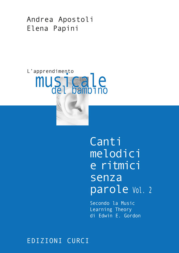 Canti melodici e ritmici senza parole secondo la Music Learning Theory di Edwin E. Gordon