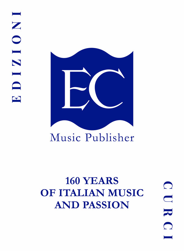 Edizioni Curci – 160 Years of Italian Music and Passion