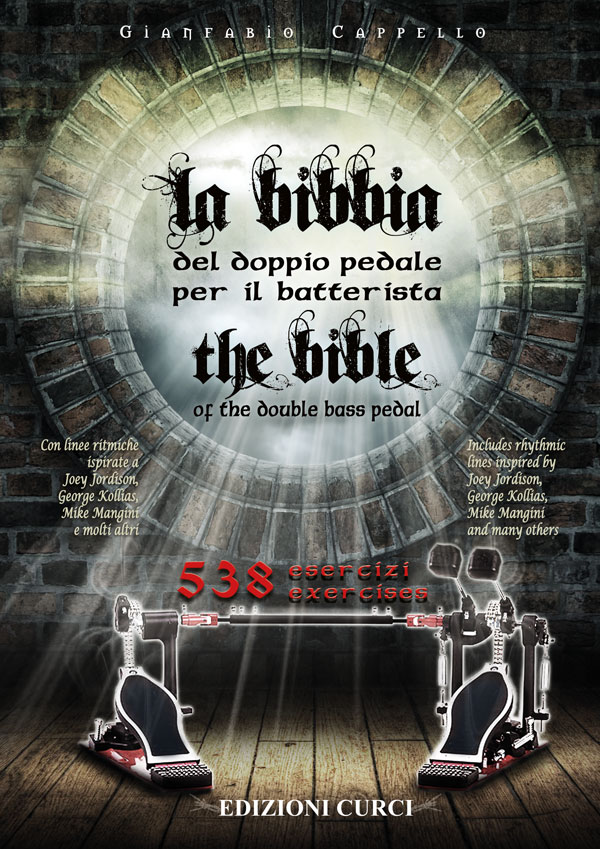 La bibbia del doppio pedale / The bible of the double bass pedal