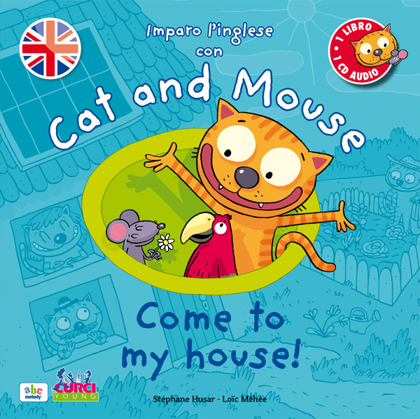 Imparo l'inglese con Cat and Mouse – Come to my house!