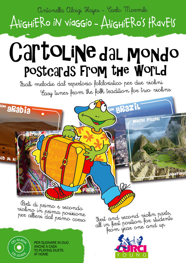 Alighiero in viaggio - Cartoline dal mondo / Alighiero's Travels - Postcards from the world