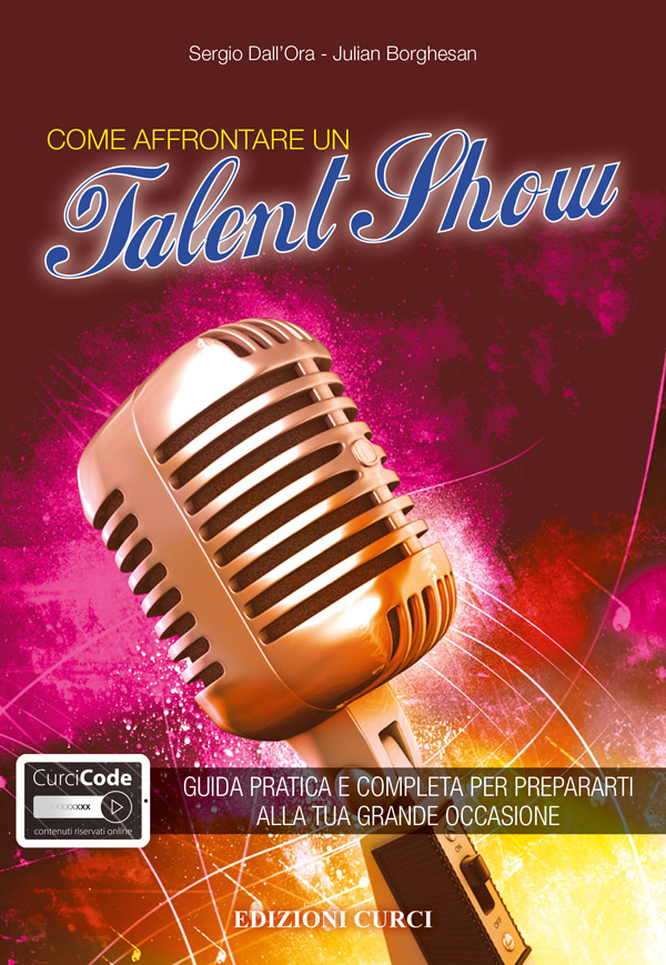 Come affrontare un Talent Show