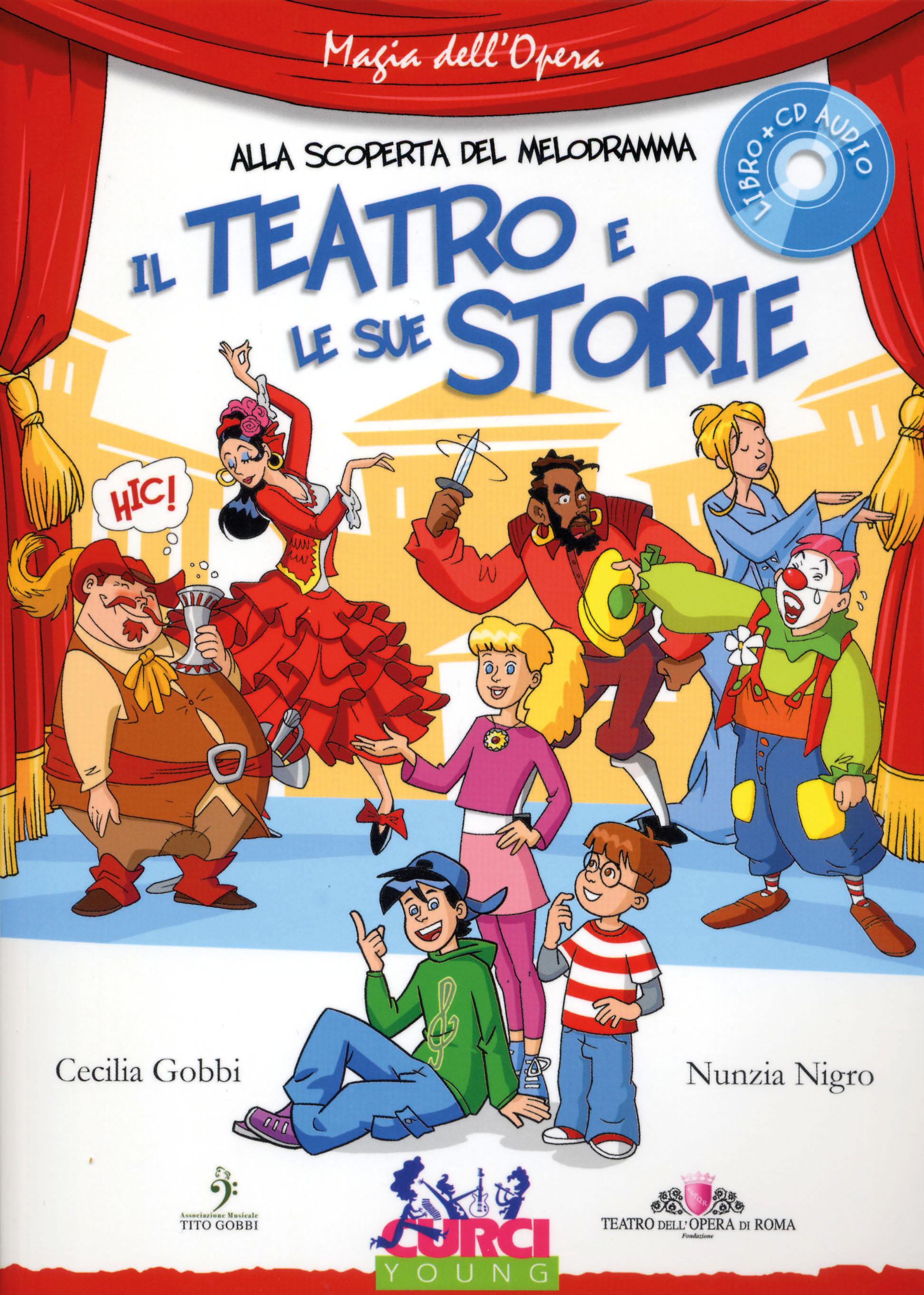 Alla scoperta del melodramma il teatro e le sue storie