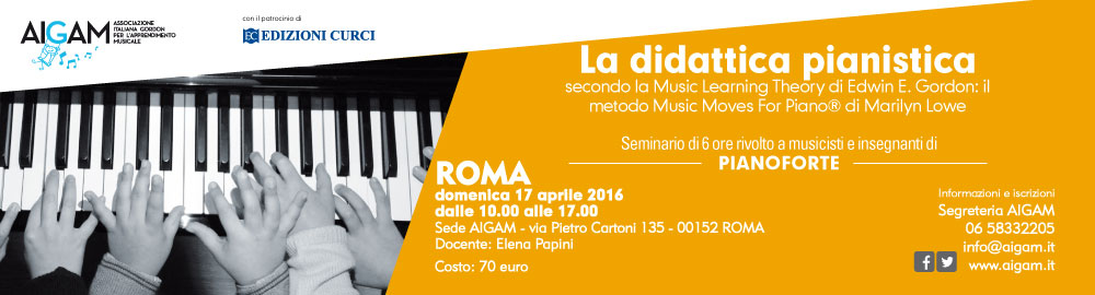 AIGAM – La didattica pianistica secondo la Music Learning Theory di Edwin E. Gordon
