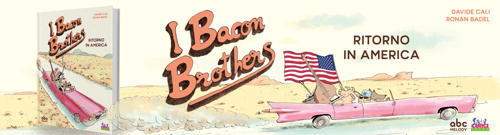 I Bacon Brothers. Ritorno in America